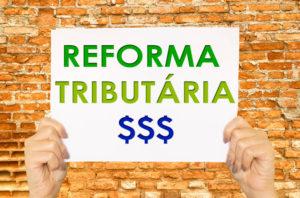 IMPACTO DA REFORMA TRIBUTARIA